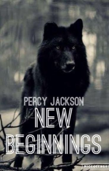 Percy Jackson, New Beginnings