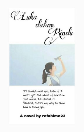 Luka dalam Rindu #KyFa by refahime23