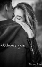 Without You by haruna01