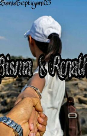 Bisma & Renatha [Completed] by Saniaasept