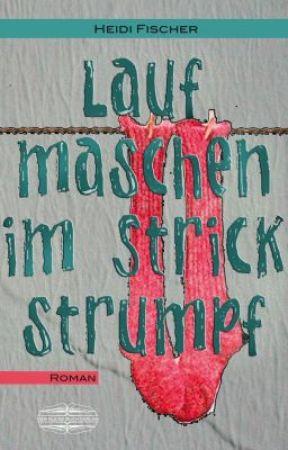 Laufmaschen im Strickstrumpf by DerKleineBuchVerlag