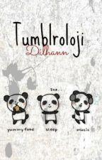 Tumblroloji by Dilhann