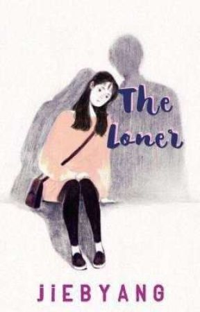 The Loner (Still On Working Progress) by bby_jb