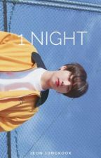 1 Night ✔️ by whatsupnikkie