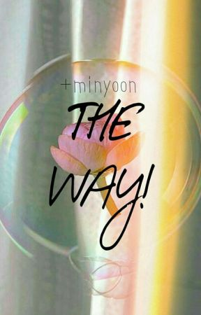 The Way! [minyoon] by awkalumt