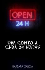 OPEN 24H by ABarbaraGarcia
