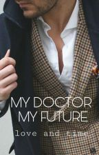 My Doctor My Future by zyxxyzr