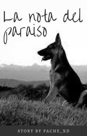La nota del paraiso by PACHE_XD