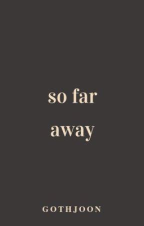 so far away by gothjoon