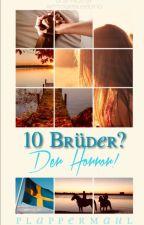 10 Brüder? Der Horror! #PlatinAward19 by Plappermaul