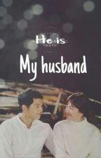 ~HE'IS MY HUSBAND~ by Adilla_dilla