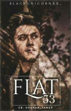 Flat 53|N.H by blackUnicornxx_