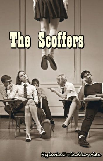The Scoffers and The Scoffers 2