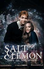 Salt & Lemon → F.WEASLEY by _MrsFredWeasley