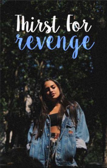 Thirst For Revenge I dally I ©