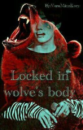 d188101c0 Locked in wolve's body - Crystal Snow - Wattpad