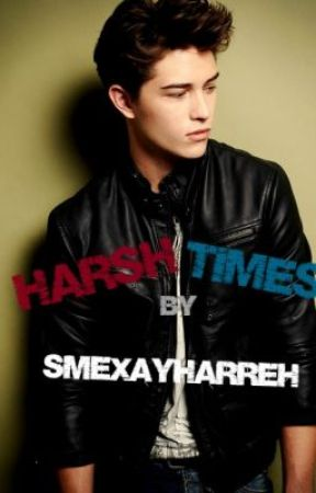 Harsh Times (previously called 'A Dangerous Love') by smexayharreh