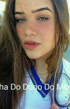 A Filha Do Dono Do Morro by thay53739258