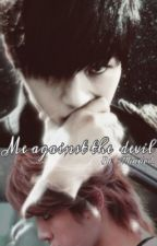 Me against the devil(Myungyeol)MINI FIC. by MhaxieL