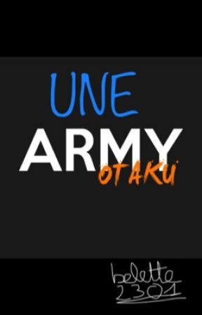 Une army-otaku [ Taexreader ] by Belette2301