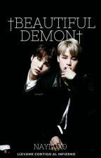 †Beautiful Demon† [Yoonmin] [HIATUS] by Naylux0