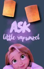 Ask Little Rapunzel by LittleRapunzeI