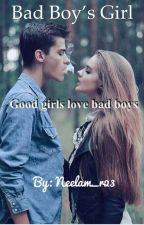 Bad Boy's Girl by Neelam_r23