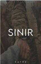 """SINIR"" by katreislam06"