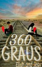 360 GRAUS  by Elluh-and-Jesy
