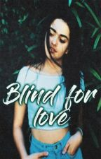 Blind for love || DALLY  || Kally's Mashup by maiapriority