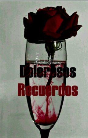 Dolorosos Recuerdos.© by GiselaGamez