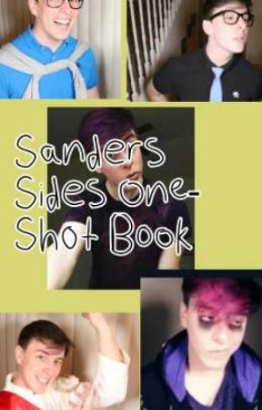 Sanders Sides One-shots [requests are open] by imaglitchinthesystem