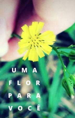 Uma flor para você by MoonpierreDeLune