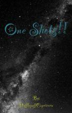 One Shots! by ShipMasterBri_SaveW