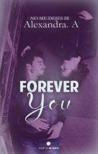 Forever you (Disponible Hasta Fines De Noviembre) by Crtobs