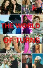 THE WORLD OF TURNS by Tatahfanchiotisouza