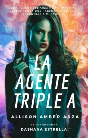 La Agente Triple A by Dashana1994