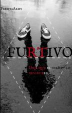 Furtivo by Fresitaarmy98