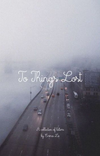 To Things Lost | ✔︎