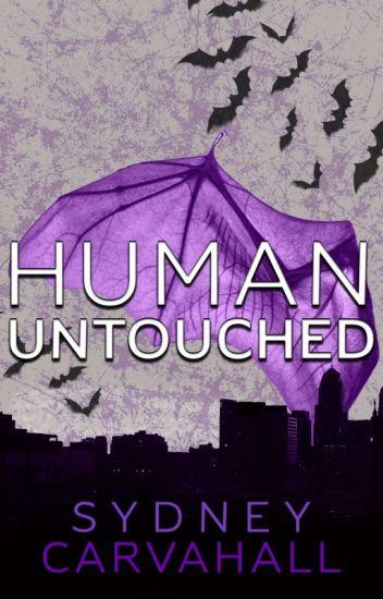 Human Untouched (#Wattys2018)