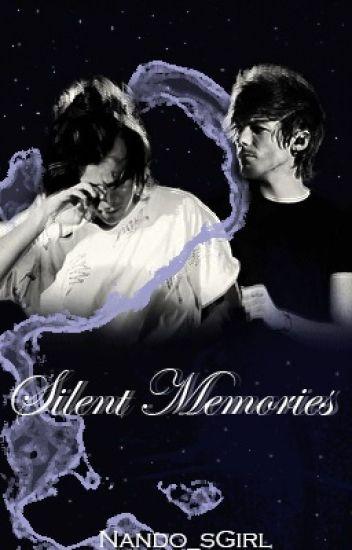 Silent Memories.