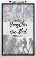 BangChin Bts x Gfriend OneShots by MintyWishii