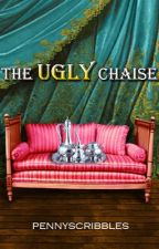 The Ugly Chaise by pennyscribbles