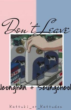 Don't  Leave Me // JeongCheol by Katsuki_or_Katsudon