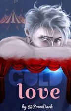 Cold Love by RozenDark