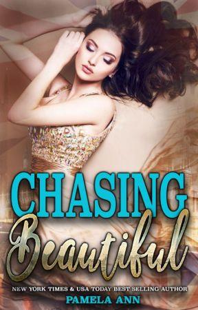 Chasing Beautiful by PamelaAnnAuthor