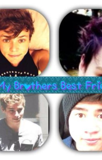 My brothers best friend ( 5SOS)
