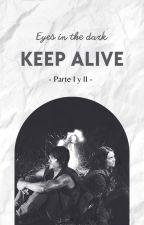 Keep Alive ~ DARYL DIXON Y TÚ by eyesinthedark
