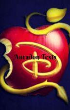 Auradon Texts *On Hiatus* by YJfanficfreak
