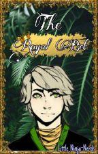 The Royal Bet (Lloyd X Reader) by Little_Ninja-Nerds